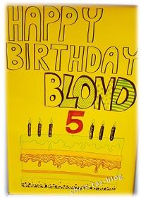 Happy Birthday Blond! Made in Nürnberg