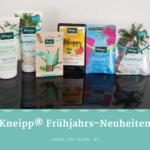 Kneipp® Frühjahrs-Neuheiten 2019 #happy #bestoftheday