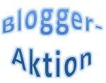 Bloggeraktion - macht alle mit