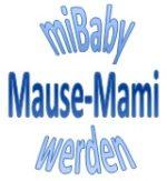 miBaby sucht Botschafter/innen für das neue Mause-Mami-Programm