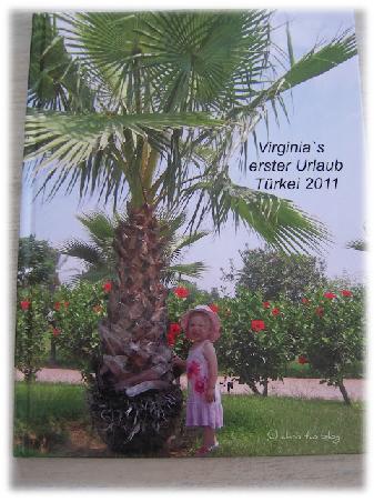 Fotobuch von Virginias erstem Türkei-Urlaub 2011